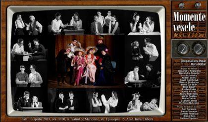"""""""Momente vesele de… ieri și alaltăieri"""", o nouă producție a trupei de teatru de tineri amatori """"Ardalion"""""""