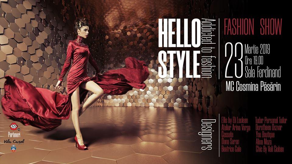 """Se apropie """"Hello Style"""", cel mai mare eveniment de modă din Arad! Invitat special: Cosmina Păsărin"""