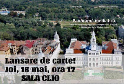 Zilele Administrației Arădene debutează, astăzi, cu o lansare de carte despre administrația Aradului