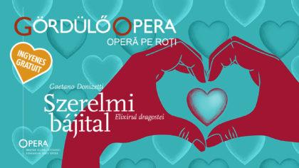 """Spectacol inedit, la Arad! Opera de Stat din Budapesta vine cu """"Elixirul dragostei"""" prezentat de """"Opera pe roți"""""""