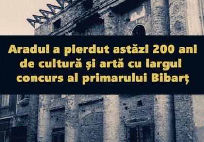 Reacție după ședința CLM: Aradul a pierdut 200 de ani de cultură și artă cu largul concurs al primarului Bibarț